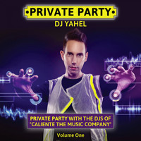 Yahel - Private Party, Vol. 1