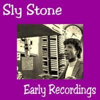Sly Stone - Early Recordings
