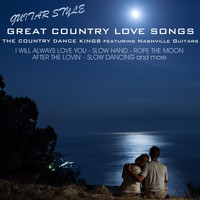 The Country Dance Kings - Great Country Love Songs: Guitar Style