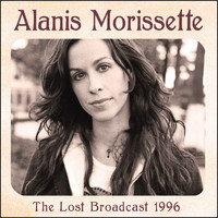 Alanis Morissette - The Lost Broadcast 1996 (Live)