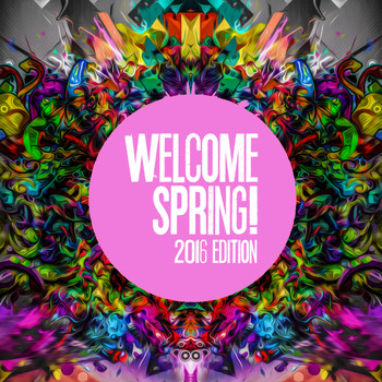 Various Artists - Welcome Spring! (2016 Edition)