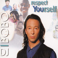 DJ Bobo - Respect Yourself