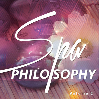 Various Artists - Spa Philosophy, Vol. 2 (Best Of Spa Relaxation & Wellness Music 2016)