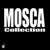Mosca - Mosca Collection