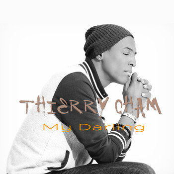 Thierry Cham - My Darling