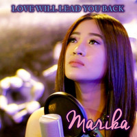 Marika - Love Will Lead You Back