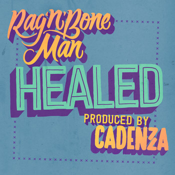 Rag'n'Bone Man - Healed
