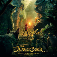 John Debney - The Jungle Book (Original Motion Picture Soundtrack)