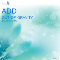 Add - Out of Gravity