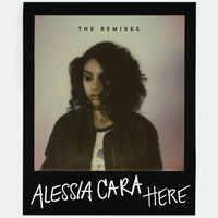 Alessia Cara - Here (The Remixes)