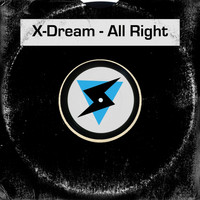 X-Dream - All Right