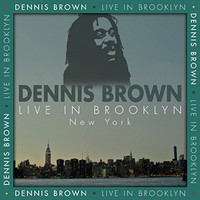 Dennis Brown - Live In Brooklyn, NY 1987