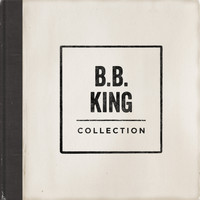 B B King - Collection