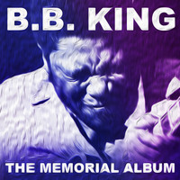 B.B. King - The Memorial Album