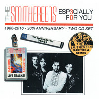 The Smithereens - Especially For You: 30th Anniversary