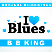 B. B. King - I Love Blues
