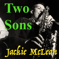 Jackie McLean - Two Sons