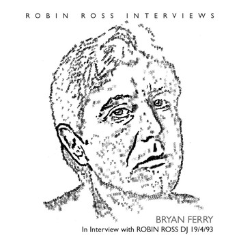 Bryan Ferry - Interview With Robin Ross 1994
