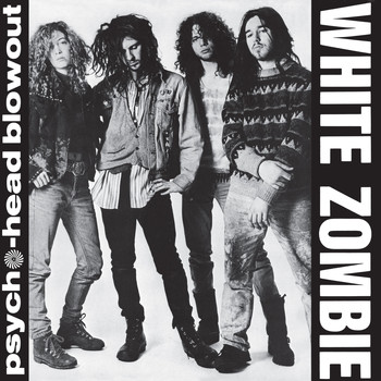 White Zombie - Psycho-Head Blowout (Explicit)