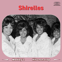 The Shirelles - The Shirelles Medley 2: You Don't Want My Love / A Teardrop and a Lollipop / The Things I Want to Hear (Pretty Words) / Tonight at the Prom / My Love Is a Charm / Twenty-One / Without a Word of Complaint / Slop Time