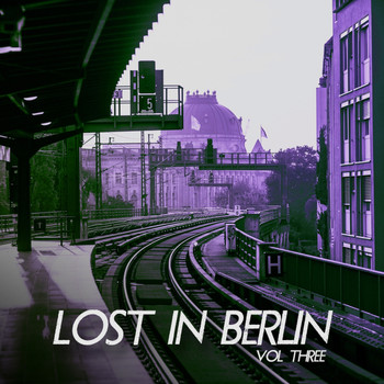 Various Artists - Lost in Berlin, Vol. 3