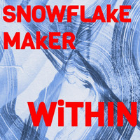 Snowflake Maker - The Power Within