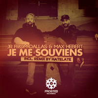JR From Dallas & Max Hebert - Je Me Souviens