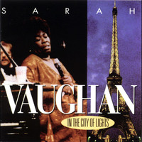 Sarah Vaughan - In the City of Lights (Live)