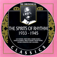 The Spirits Of Rhythm - 1933-1945