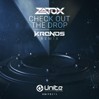Zatox - Check Out The Drop (Kronos Remix)