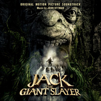 John Ottman - Jack The Giant Slayer: Original Motion Picture Soundtrack