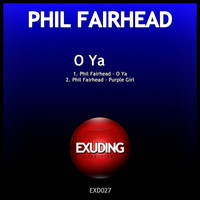 Phil Fairhead - O Ya