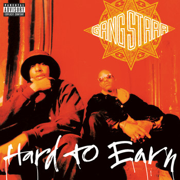 Gang Starr - Hard To Earn (Explicit)