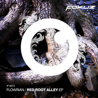 Flowrian - Red Root Alley EP