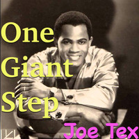 JOE TEX - One Giant Step
