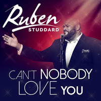 Ruben Studdard - Can't Nobody Love You