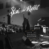 Stars and Rabbit - Live at Societet Militair