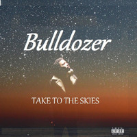 Bulldozer - Take to the Skies