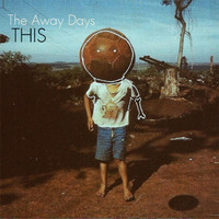 The Away Days - This