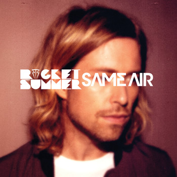 The Rocket Summer - Same Air - Single