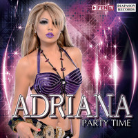 Adriana - Party Time