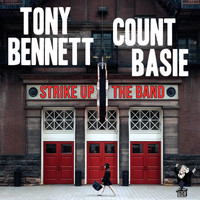 Tony Bennett & Count Basie - Strike up the Band
