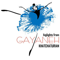 Aram Khachaturian - Highlights from Gayaneh