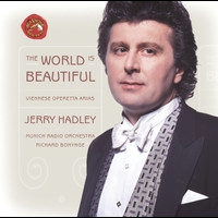 Jerry Hadley - The World Is Beautiful: Viennese Operetta Arias