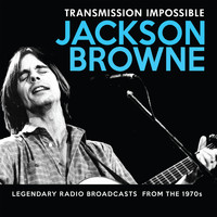 Jackson Browne - Transmission Impossible (Live)
