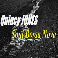 Quincy Jones - Soul Bossa Nova (Remastered)