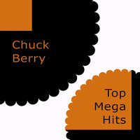 Chuck Berry - Top Mega Hits