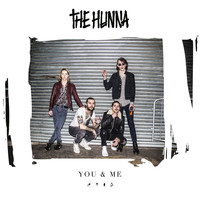 The Hunna - You & Me