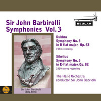 Sir John Barbirolli - Sir John Barbirolli Symphonies, Vol. 3