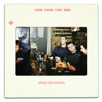 Arab On Radar - Three Meals Away: The Yahweh Or The Highway Sessions